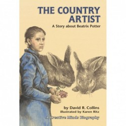 Country Artist, The: A Story about Beatrix Potter