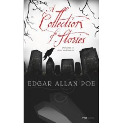 Edgar Allan Poe: A Collection of Stories