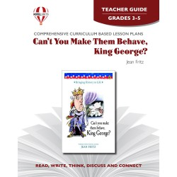 Can't You Make Them Behave, King George? (Teacher's Guide)